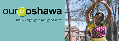 Our Oshawa 2017 highlights and good news