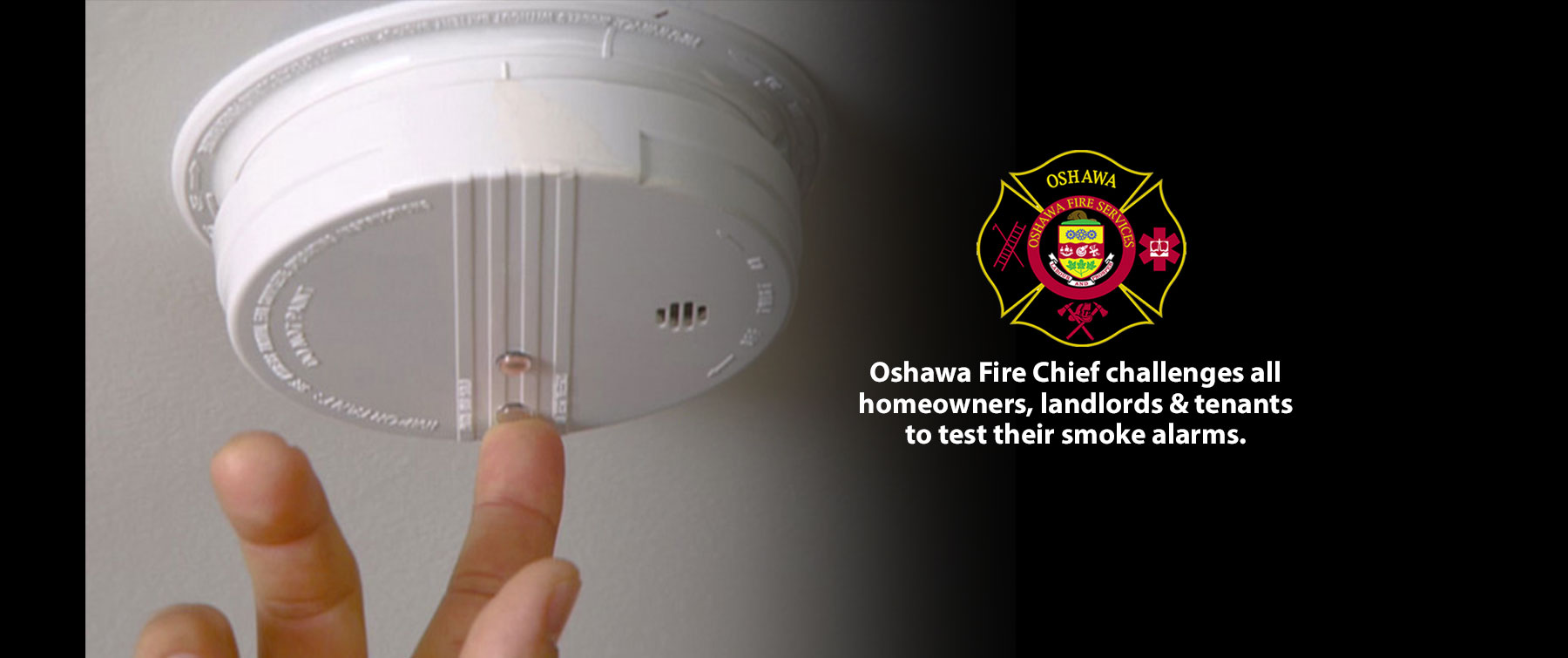 Make sure your home has working smoke alarms. Smoke alarms are required on every storey and outside of all sleeping areas. Test smoke alarms monthly, change the batteries once a year, replace smoke alarms after 10 years, and develop and practice a home fire escape plan with everyone in your household. image