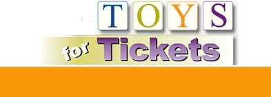 Learn more about our Toys for Tickets program. image