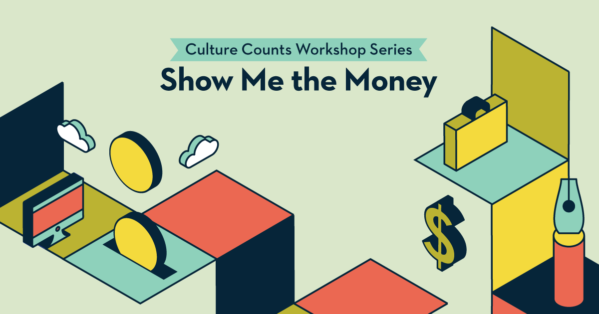Show me the Money Workshops